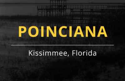 Picture Perfect Poinciana – A Notable Site for your New Home